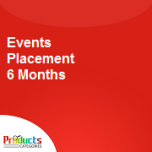 Events Placement 6 Months